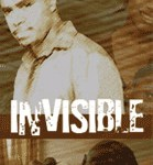 "Everybody's talking about ""Invisible"""