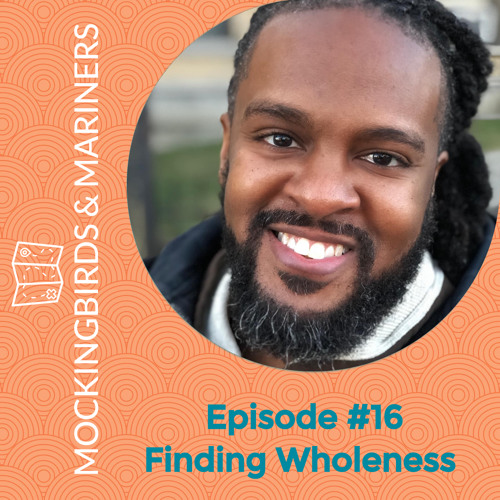 Getting back to wholeness: Darren Calhoun's Podcast interview with Mockingbirds and Mariners