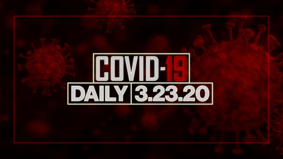 WATCH: Coronavirus daily update: March 23, 2020