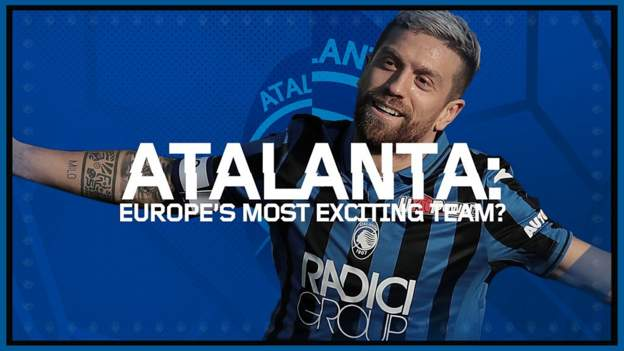 Sport Champions League: How Atalanta took Europe by storm before facing PSG