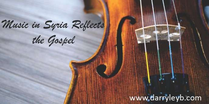 Music in Syria Reflects the Gospel