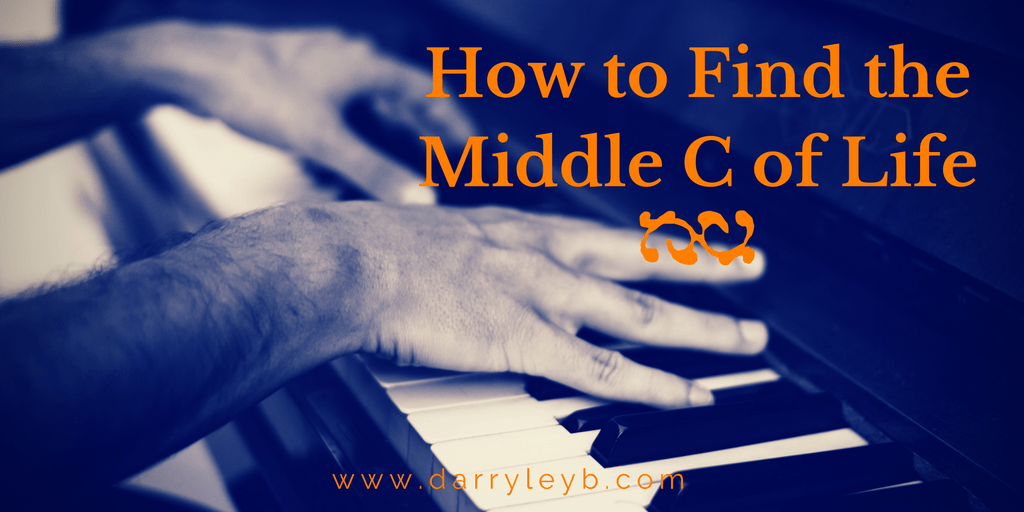 How-to-Find-the-Middle-C-of-Life-2