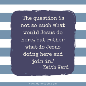 Keith Ward What Would Jesus Do