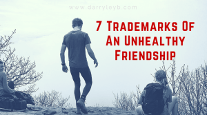 7 Trademarks Of An Unhealthy Friendship