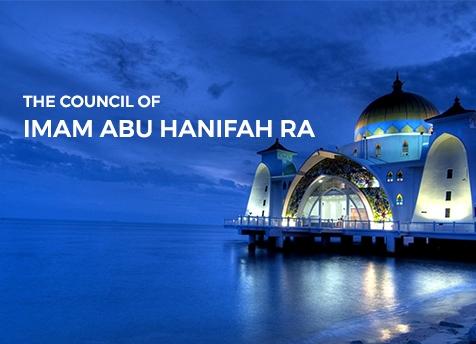 The council of Imam Abu Hanifah RA