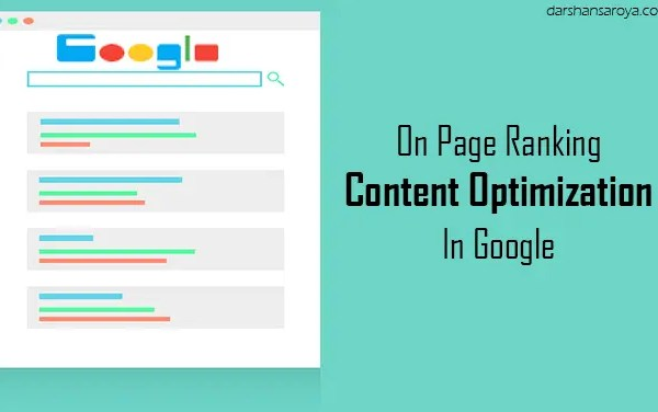 On Page Ranking Factors For Content Optimization In Google