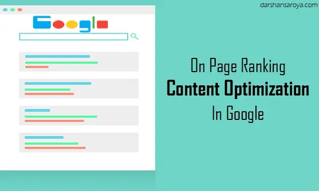 On Page Ranking Factors For Content Optimization In Google Part 2