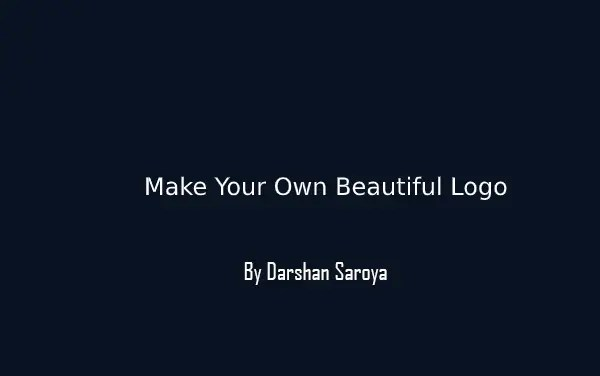 Make Your Own Beautiful Logo