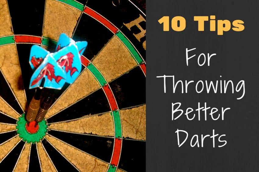 10 Tips For Throwing Better Darts
