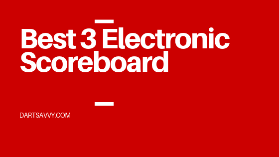 Best 3 Electronic Scoreboard to Buy in 2020 Reviews, Comparison and Buyer Guide