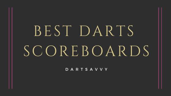Best Dart Scoreboards