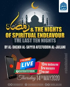 Read more about the article Ramadhan, The nights of Spiritual Endeavour – 14 May 2020