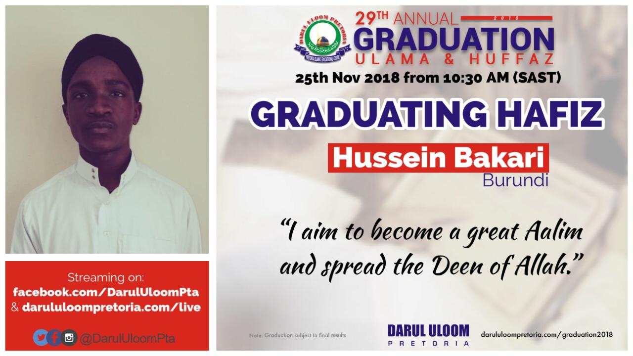 Hussein : Graduating Hafiz from Darul Uloom Pretoria in 2018