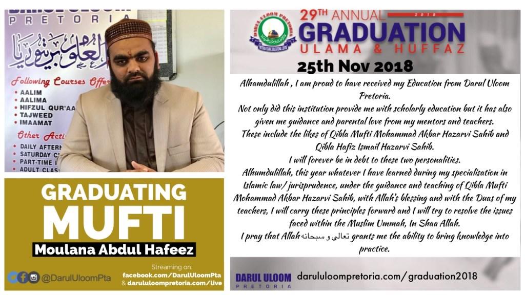 Ml Abdul Hafeez : Graduating Mufti from Darul Uloom Pretoria in 2018