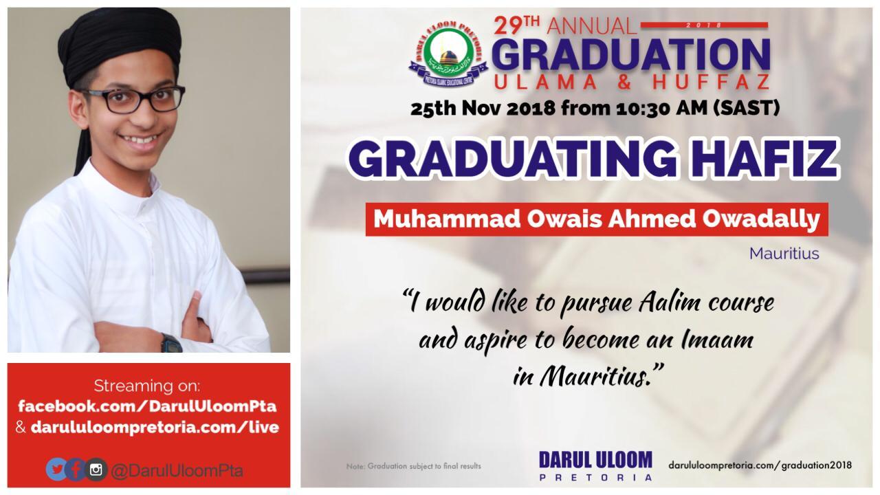 Owais : Graduating Hafiz from Darul Uloom Pretoria in 2018