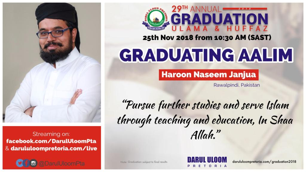 Haroon : Graduating Aalim from Darul Uloom Pretoria in 2018