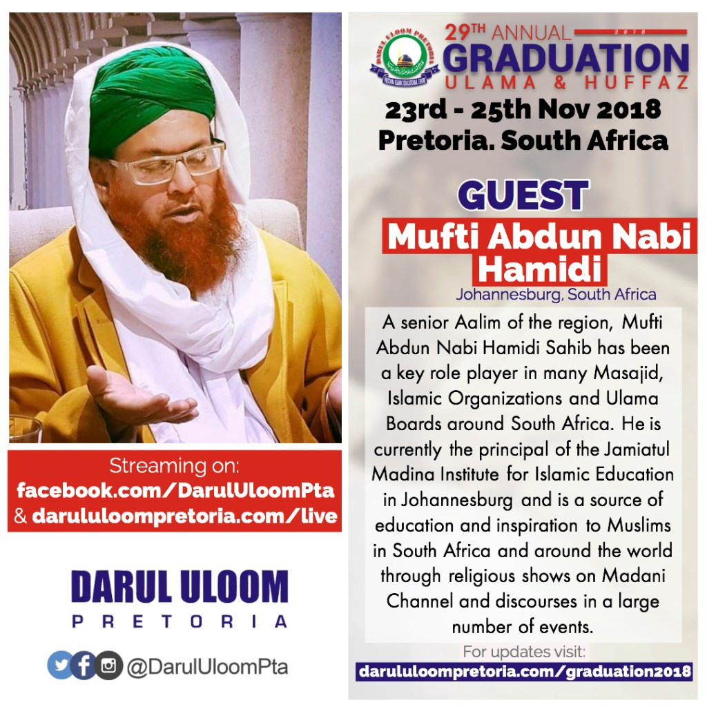 Mufti Abdun Nabi Hamidi at Darul Uloom Pretoria's 2018 Graduation