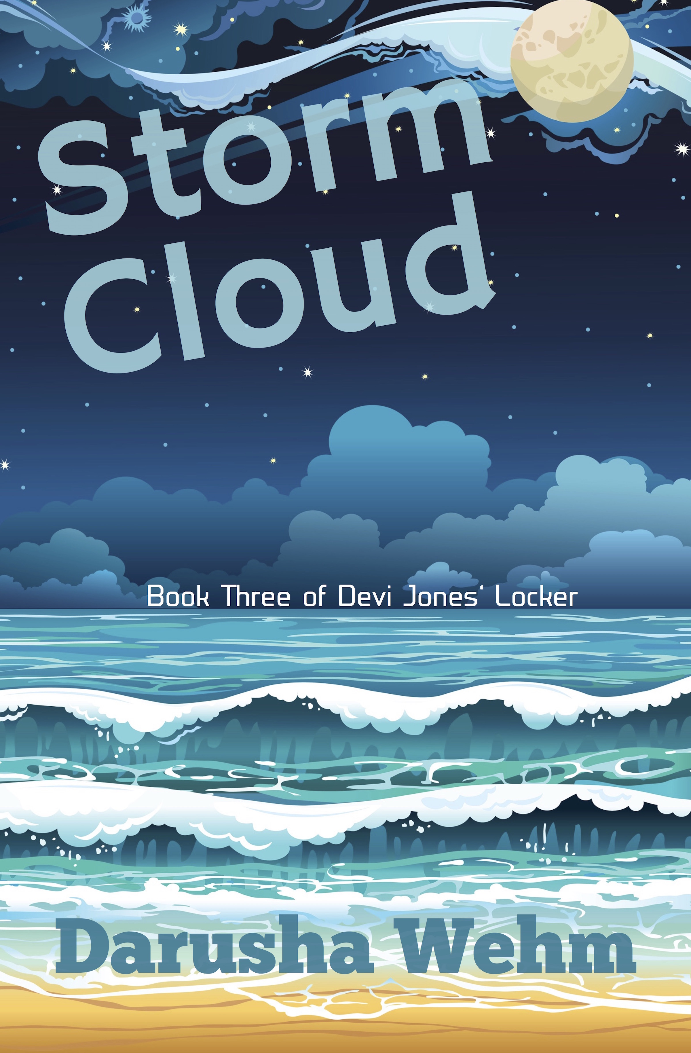 Storm Cloud, Book Three of Devi Jones' Locker, Out Today!