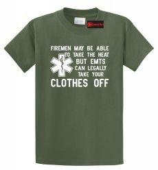 Quelle: https://www.ebay.ca/itm/Funny-EMT-T-Shirt-Firemen-EMT-Take-Clothes-Off-Shirt-Medic-EMT-Gift-Tee-/142240999184