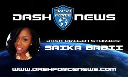 """""""What Got You Into Dash?"""" – Saika Babii"""