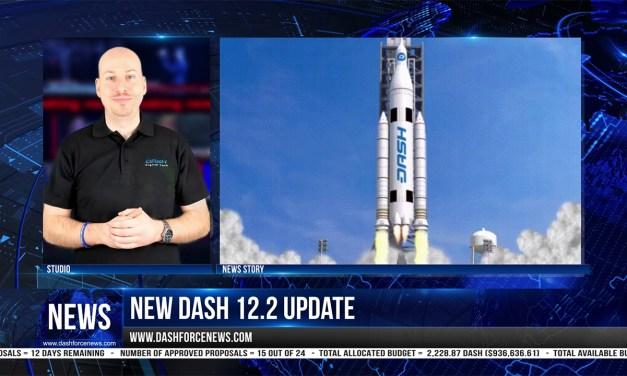 Dash News Weekly Recap E13 📈🚀👀 Dash 12.2 Update, New Exchanges, Dash Core Q3 Report & More!