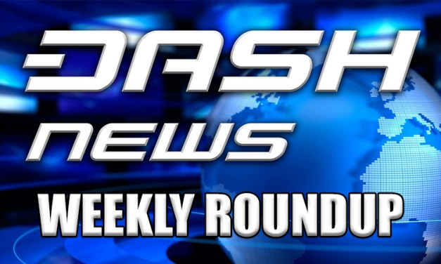 Dash News Weekly Roundup – March 31st, 2018