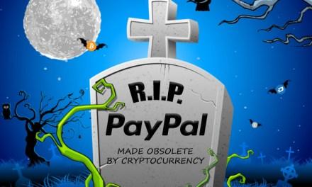 PayPal geht gegen unverifizierte Nutzer vor und erhöht Gebühren – Überlegenheit von Kryptowährungen wird immer deutlicher