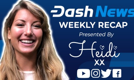 Dash News Video Recap – ChainLocks Activated! Instantly Re-Spendable Payments! + Supervisor Election Results!