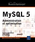 MySQL 5 Administration et optimisation