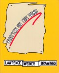 Künstlerbuch | Katalog: Lawrence Weiner Drawings. Written on the wind. MACBA Barcelona and Stedelijk Museum Amsterdam, 2013/2014. (Foto: Marlene Obermayer)