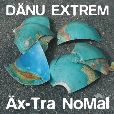 "Aus dem aktuellen Album ""Äx-Tra NoMal"""