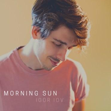"Die aktuelle Single ""Morning Sun"""