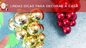 8 Ideias De Decorações Para O Natal, Escolha A Que Mais Combina Com Você!