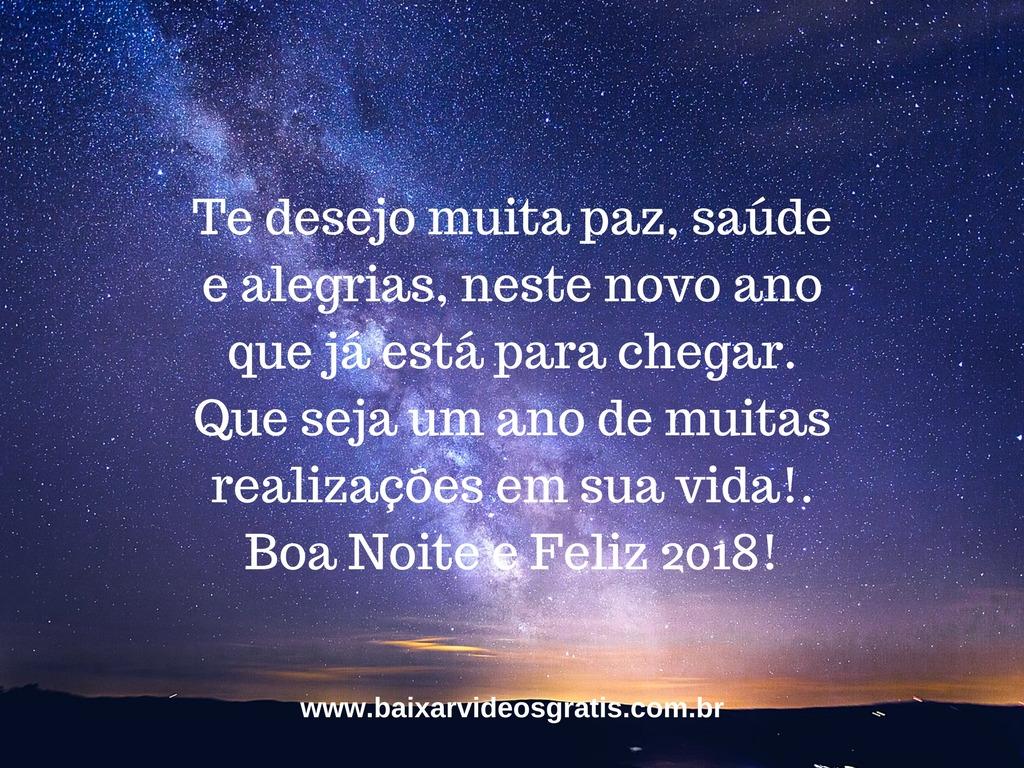 Frase de boa noite para desejar um Feliz Ano Novo, te desejo muita paz