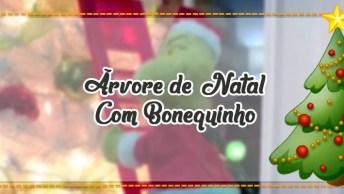Árvore De Natal Com Bonequinho Que Sobe E Desce As Escadas, Confira!