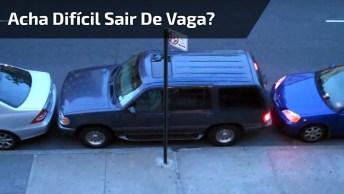 Acha Difícil Sair Com Seu Carro De Uma Vaga? Então Veja Essa Vaga!
