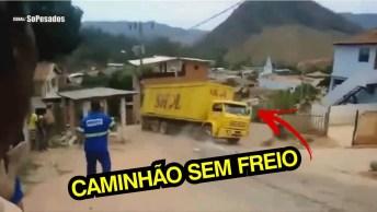 Caminhões Sem Freios, Um Perigo Que Pode Ser Tragédia Na Certa!