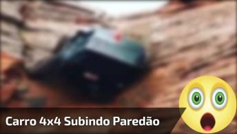 Carro 4X4 Subindo Um Paredão, Esse É Monstro Hein! , Confira!
