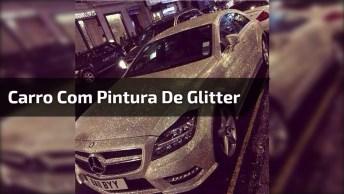 Carro Com Pintura De Glitter, Um Sonho De Muitas Garotas!
