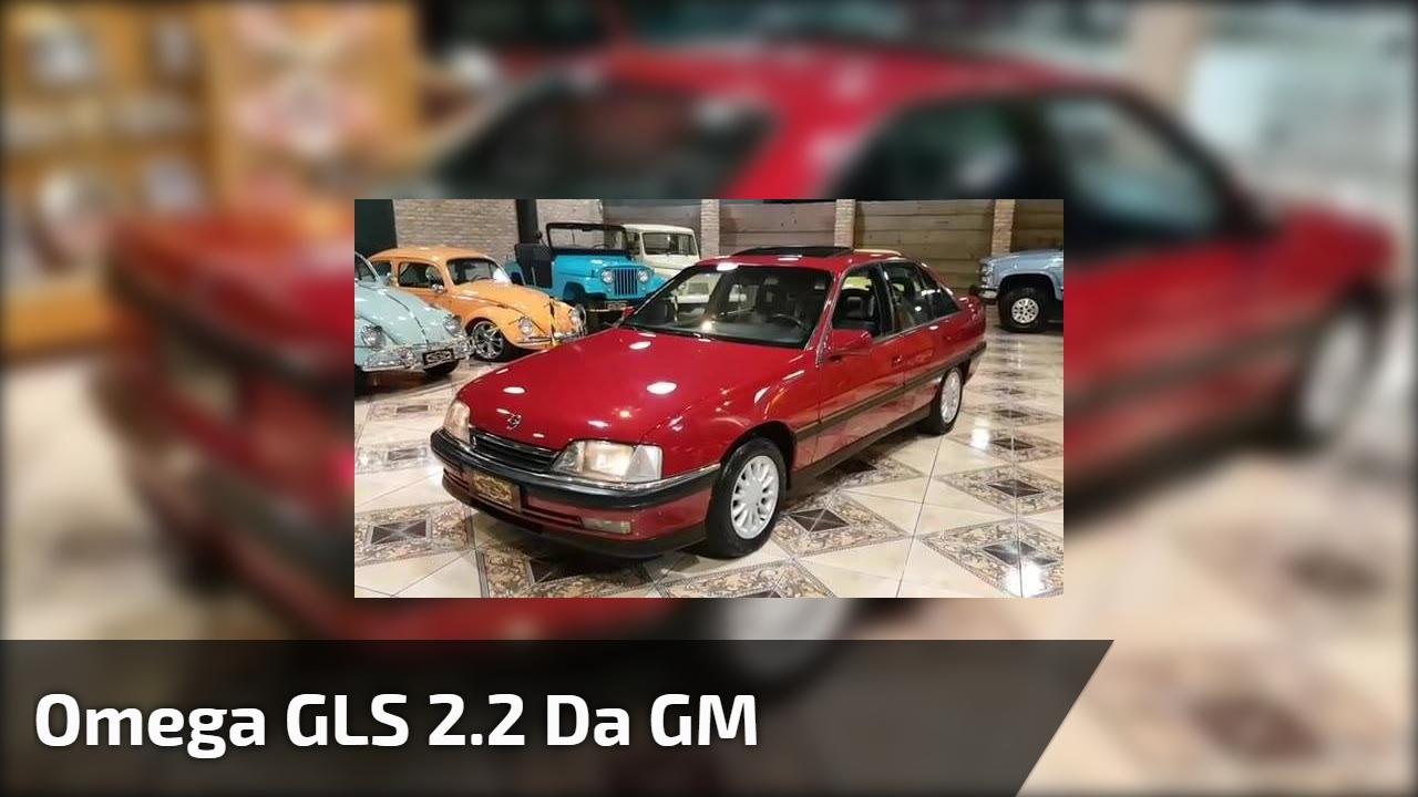 Omega GLS 2.2 da GM