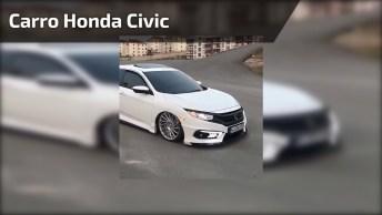 Carro Honda Civic Mais Top Que Vai Ver Hoje, Um Verdadeiro Luxo!