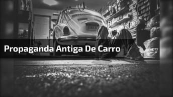 Propaganda Antiga De Carro - O Bom Senso Em Automóvel, Alguém Se Lembra?