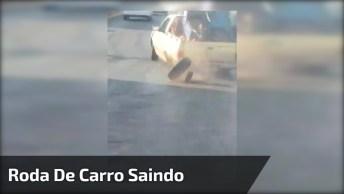 Roda De Carro Sai E Momento É Flagrado Em Vídeo, Confira!