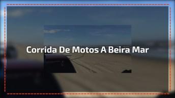 Corrida De Motos Na Beira Da Praia, Olha Só A Velocidade Destas Maquinas!