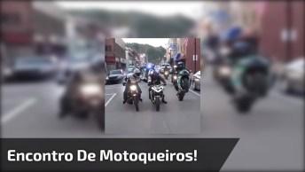 Encontro De Motoqueiros, Quem Ama Sabe O Quanto Estes Momentos São Especias!