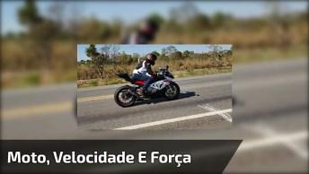 Moto Com Velocidade E Força, Um Vídeo Para Apaixonados Por Motos!
