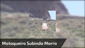 Motoqueiro Subindo Morro De Terra, E Que Morro Hein, Confira!