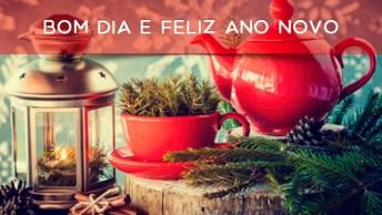 Bom Dia E Feliz Ano Novo, Deus Abençoe Este Novo Ano Que Se Inicia!