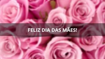 Dia Das Mães Mensagem Emocionante, Faça O Dia Da Sua Mãe Mais Feliz!