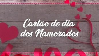 Cartão Fácil De Fazer Para O Dia Dos Namorados, O Resultado É Lindo!